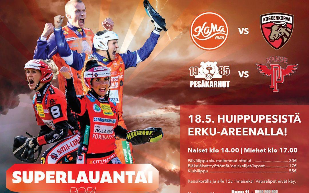 Kaksi huippumatsia yhdellä lipulla Porin Superlauantaissa huomenna!