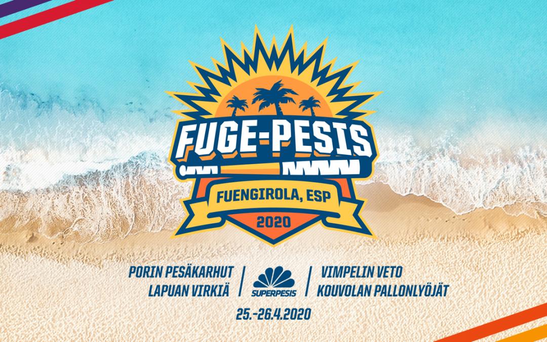 Fugepesis ylpeänä esittää: Vimpeli-Kouvola ja Pori-Lapua superpesiskauden avauksessa Aurinkorannikolla 25.-26.4.2020