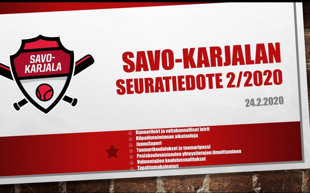 Savo-Karjalan seuratiedote 2/2020
