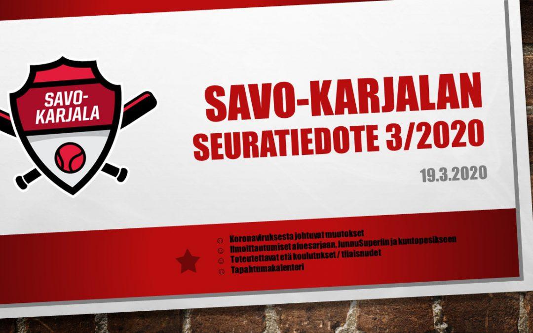 Savo-Karjalan seuratiedote 3/2020